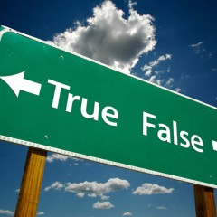 True or False, Fact or Fiction